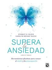 Supera la ansiedad / Get Over Your Anxiety