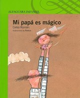 Mi papa es magico / My Dad is Magical | Celso Roman |