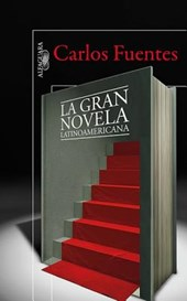 La gran novela latinoamericana / The Great Latin American Novel | Carlos Fuentes |