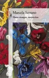 Hasta siempre mujercitas / Farewell Muhercitas
