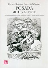 Posada: mito y mitote/ Posada: Myth and Mitote
