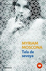 Tela de Sevoya (Fabric from an Onion) | Myriam Moscona |