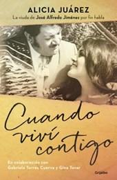 Cuando viví contigo/ When I Lived with You