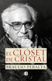 El closet de cristal/ The Glass Closet