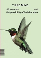 Jirí Kovanda and (im)possibility of Collaboration