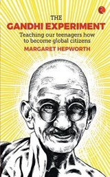 GANDHI EXPERIMENT | Margaret Hepworth |