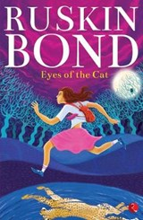 EYES OF THE CAT | Ruskin Bond |