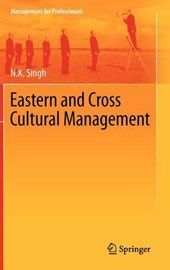 Eastern and Cross Cultural Management | N. K. Singh |
