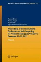 Proceedings of the International Conference on Soft Computing for Problem Solving (SocProS 2011) December 20-22,
