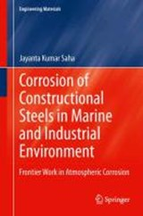 Corrosion of Constructional Steels in Marine and Industrial Environment | Jayanta Kumar Saha |