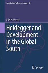 Heidegger and Development in the Global South | Siby K. George |