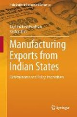 Manufacturing Exports from Indian States | Jaya Prakash Pradhan |