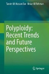 Polyploidy: Recent Trends and Future Perspectives