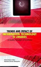 Trends and Impact of Information Technology in Libraries