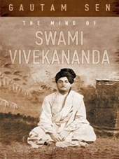 The Mind of Swami Vivekananda