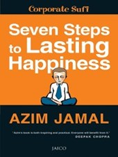 Seven Steps to Lasting Happiness | Azim Jamal |