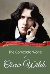The Complete Works of Oscar Wilde | Oscar Wilde |