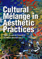 Cultural Melange in Aesthetic Practices |  |