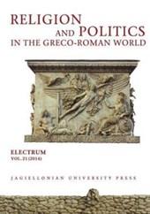 Religion and Politics in the Greco-Roman World
