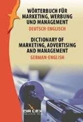 Wörterbuch für Marketing, Werbung und Management. Deutsch-Englisch