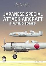 Japanese Special Attack Aircraft and Flying Bombs | Ryusuke Ishiguro |