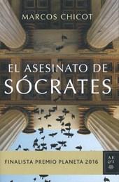 CHICOT*EL ASESINATO DE SOCRATES