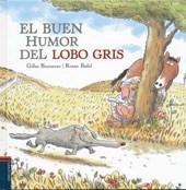 El buen humor del lobo gris / Gray Wolf's Good Mood