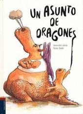 Un asunto de dragones/ A Dragon Matter