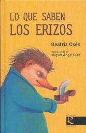 Lo que saben los erizos/ What Hedgehogs Know