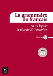 La grammaire du français + CD A1