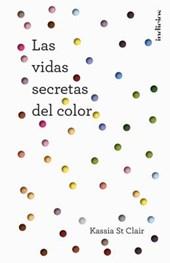 La vida secretas de colores / The Secret Lives Of Colour