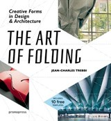 The Art of Folding | Jean-charles Trebbi |