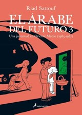 El arabe del future 3 / The Arab of the Future | Riad Sattouf |