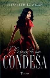 El corazón de una condesa/ The Heart of a Countess