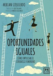 Oportunidades iguales/ Equal Opportunities