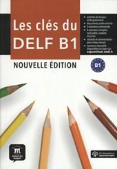 Les clés du nouveau DELF B1 Nouvelle édition + MP3