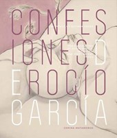 Rocio Garcia's Confessions