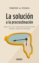La solución a la procrastinación / Solving The Procrastination Puzzle