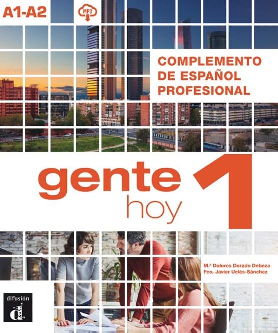Gente Hoy 1 Complemento de español profesional