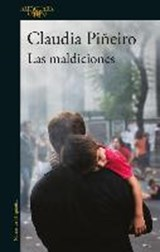 Las maldiciones / The curses | Claudia Pin~eiro |