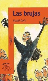 Las brujas/ The Witches | Roald Dahl |
