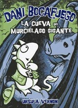 La Cueva Del Murcielago Gigante / Lair of the Bat Monster | Ursula Vernon |