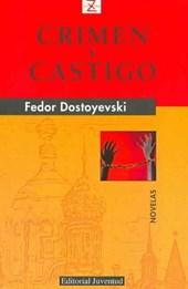 Crimen y Castigo/ Crime and Punishment