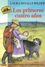 Los Primeros Cuatro Anos/The First Four Years | Laura Ingalls Wilder |