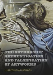 Authorship, Authentication and Falsification of Artworks | Lluis Penuelas |