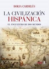La civilización hispánica / Hipanic Civilization