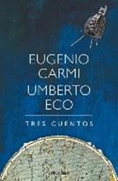 Tres Cuentos / Three Stories