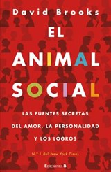 El animal social / The Social Animal | David Brooks |