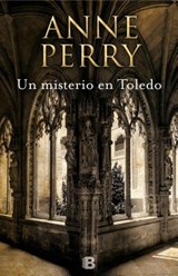 Un misterio en Toledo/ The Angel Court Affair | Anne Perry |
