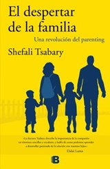 El despertar de la familia/ The Awakened Family | Shefali Tsabary |